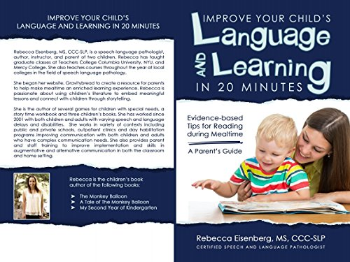 Improve Your Child's Language and Learning in 20 Minutes: Evidence-based Tips for Reading during Mealtime: A Parent's Guide (English Edition)
