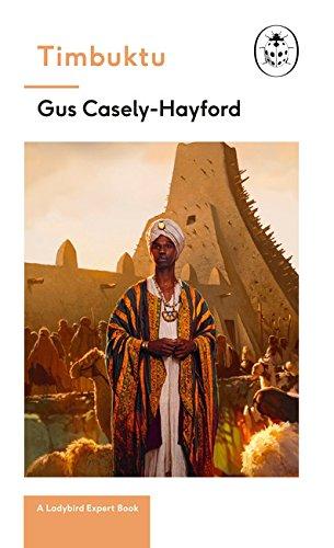 Timbuktu: A Ladybird Expert Book (The Ladybird Expert Series)