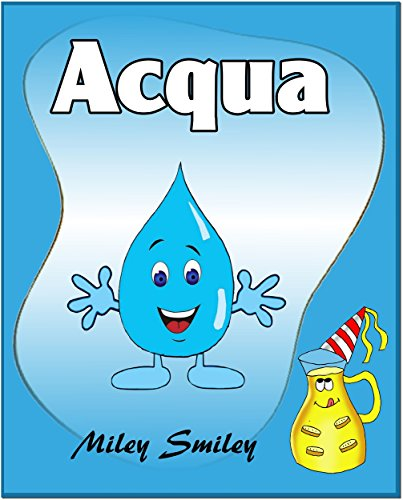 Libri per bambini : Acqua (Children's book in Italian, storie della buonanotte per bambini)