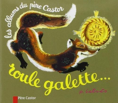 Les Mini Castor: Roule Galette por Jules Renard