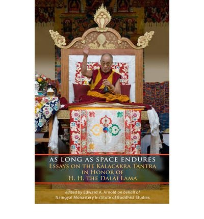 As Long as Space Endures: Essays on the Kalacakra Tantra in Honor of H.H. the Dalai Lama (Paperback) - Common