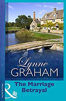 The Marriage Betrayal (Mills & Boon Modern) (The Volakis Vow Book 1) by [Graham, Lynne]