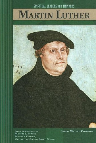 Martin Luther (Spiritual Leaders & Thinkers) by Samuel Willard Crompton (2003-12-30) par Samuel Willard Crompton