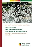 Diagnostico socioeconômico da microbacia hidrografica: Microbacia Hidrografica do Riacho da Serra/PB