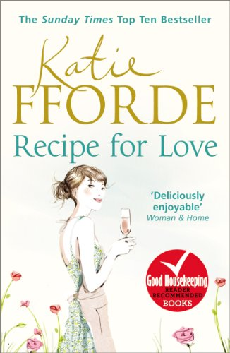 Recipe for Love by [Fforde, Katie]