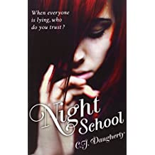 Night School: Number 1 in series by C. J. Daugherty (5-Jan-2012) Paperback