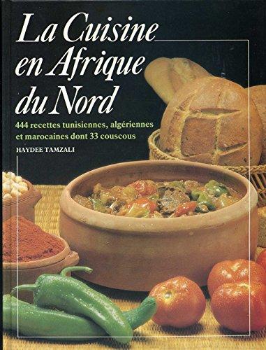 La Cuisine en Afrique du Nord