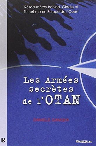 Les Armées Secrètes de l'OTAN : Réseaux Stay Behind, Opération Gladio et Terrorisme en Europe de l'Ouest