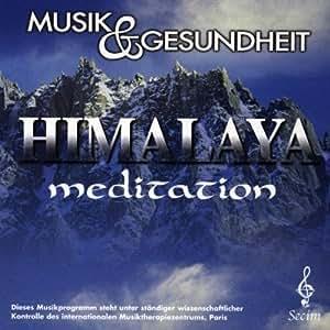 Musik und Gesundheit Vol.17 - Himalaya meditation