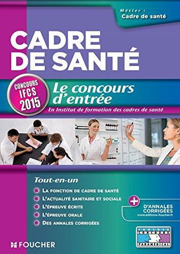 Cadre de santé - Le concours d'entrée - Concours IFCS 2015 - Nº73