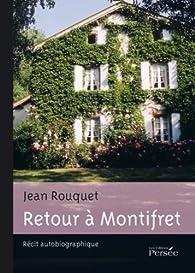 Retour a Montifret par Jean Rouquet