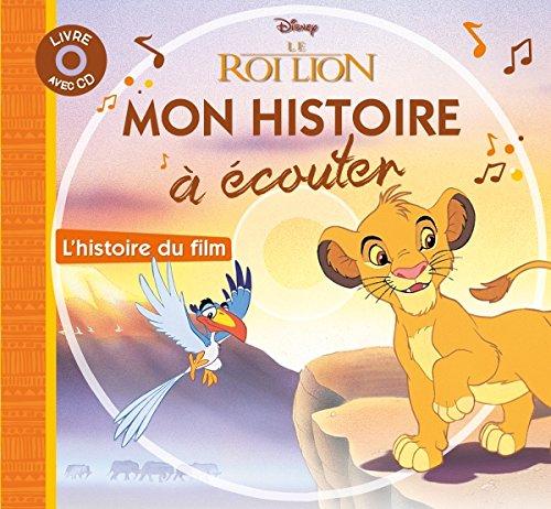 LE ROI LION - Mon Histoire à écouter