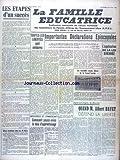 FAMILLE EDUCATRICE (LA) [No 5] du 01/11/1953 - LES ETAPES D'UN SUCCES PAR D'AZAMBUJA - TOUTES LES LIBERTES SONT SOLIDAIRES - IMPORTANTES DECLARATIONS EPISCOPALES - L'APPLICATION DE LA LOI BARANGE - LES NOUVELLES ECOLES LIBRES DE LA GRAND'COMBE - APRES LE CONGRES DE BIARRITZ - ALBERT BAYET DEFEND LA LIBERTE - COMMENT PAYEZ-VOUS LA TAXE D'APPRENTISSAGE...