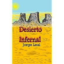 Desierto infernal (Spanish Edition)