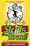 Skills from Brazil (Jamie Johnson)