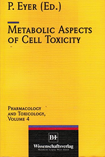 Metabolic Aspects of Cell Toxicity