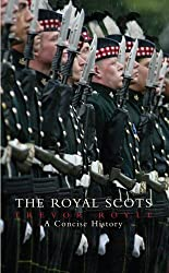 The Royal Scots: A Concise History by Trevor Royle (2006-07-01)
