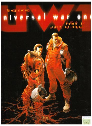 Universal War One T03 Cain et Abel (NED) de Denis Bajram (21 novembre 2006) Relié