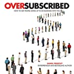 Oversubscribed: How to Get People Lin...