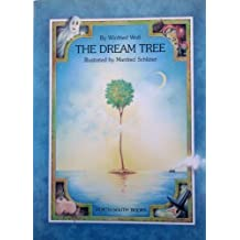 The Dream Tree (A North-South picture book) by Winfried Wolf (1987-09-02)