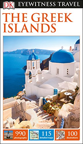 DK Eyewitness Travel Guide The Greek Islands (Eyewitness Travel Guides)