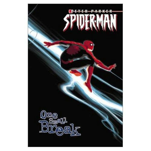 Peter Parker, Spider Man: One Small Break par Paul Jenkins