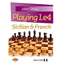 Playing 1.e4: Sicilian & French (Grandmaster Guide)