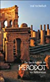 Das Geschichtswerk des Herodot von Halikarnassos (insel taschenbuch) - Herodot von Halikarnassos