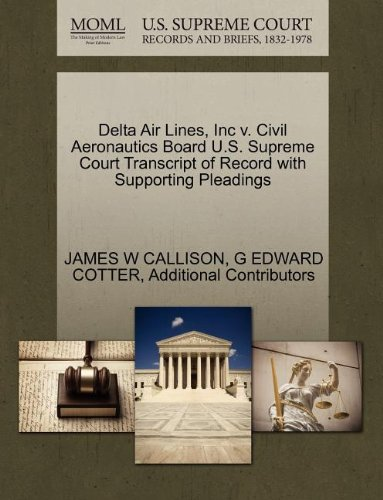 delta-air-lines-inc-v-civil-aeronautics-board-us-supreme-court-transcript-of-record-with-supporting-