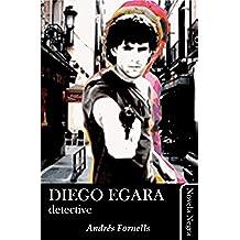 Diego Egara, detective