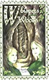 Whispers in the Woods (Green Children of Woolpit)