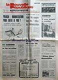NOUVELLE REPUBLIQUE LOIR ET CHER (LA) [No 10998] du 05/12/1980 - pologne - dramatisation pour eviter le pire - sa carnero, 1er ministre portugais, se tue en avion - aider les usagers face aux rebus de l'administration - le feu ravage un hotel pres de new york - le prix du quai des orfevres a michel dansel - lutte anti-terroriste en italie - prima linea demantlee - dierre a accueilli le 1er stage de pilote - un taureau, porte-parole des inseminateurs...
