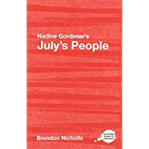 Nadine Gordimer's July's People: A Routledge Study Guide (Routledge Guides to Literature)