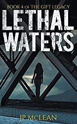 Lethal Waters (The Gift Legacy Book 4)