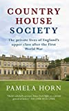 51IrHAPF2xL. SL160  - NO.1 HOME DESIGN# Country House Society: The Private Lives of England's Upper Class After the First World War