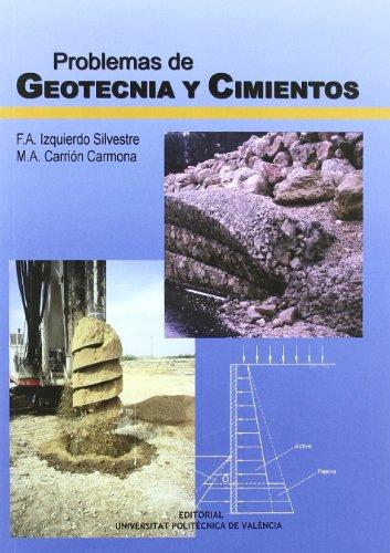 Problemas de Geotecnia y Cimientos (Académica) por Francisco Ángel Izquierdo Silvestre