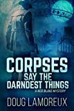 Corpses Say the Darndest Things by Doug Lamoreux