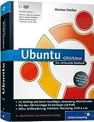 Ubuntu GNU/Linux: Das umfassende Handbuch, aktuell zu Ubuntu 10.04 LTS »Lucid Lynx« (Galileo Computing)