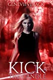 Kick The Candle (Knight Games Book 2) (English Edition)
