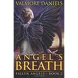 Daniels, Valmore [ Angel's Breath: The Second Book of Fallen Angels ] [ ANGEL'S BREATH: THE SECOND BOOK OF FALLEN ANGELS ] Jul - 2012 { Paperback }