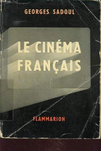Le Cinéma français : 1890-1962