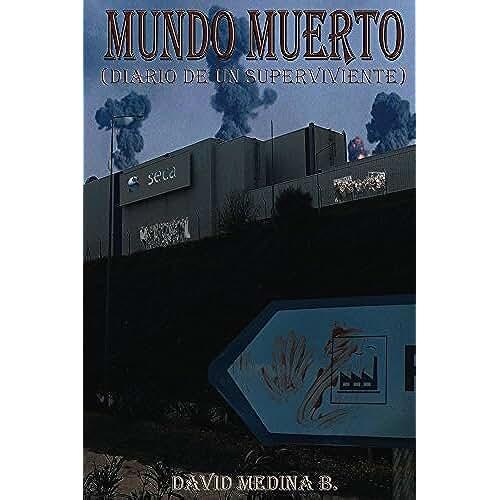 dia del orgullo friki Mundo Muerto: (Diario de un superviviente)
