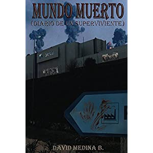 Mundo Muerto: (Diario de un superviviente)
