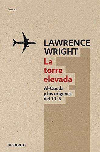 TORRE ELEVADA, LA (9788499891231) por LAWRENCE WRIGHT