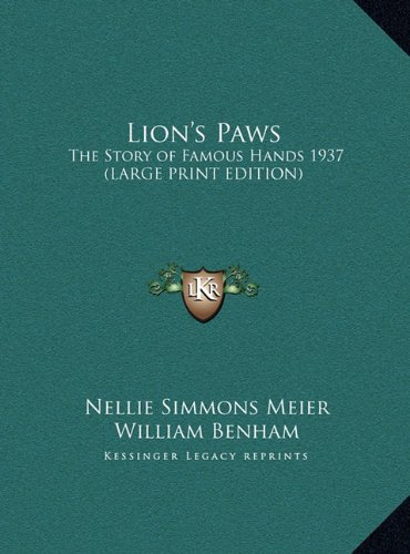 ry of Famous Hands 1937 (Large Print Edition) (Lion Paw Prints)