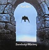 Rare Bird: Somebody'S Watching (Audio CD)