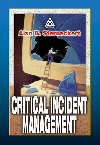 Critical Incident Management: A Methodology for Implementing and Maintaining Information Security (English Edition)