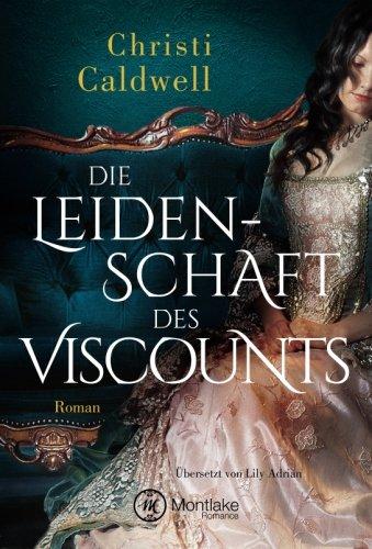 Die Leidenschaft des Viscounts (Hell & Sin)
