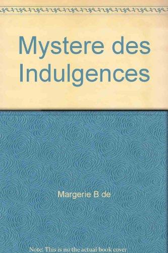 Le Mystere des Indulgences