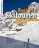 Best of Skitouren: Band 1 - Skitouren von den Bayerischen Alpen bis zu den Hohen Tauern. - Markus Stadler, Doris Neumayr, Thomas Neumayr